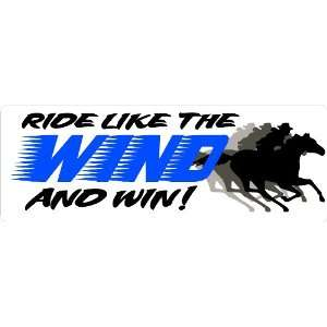 like the wind and win barrel racing bumper sticker 7x21/2 Automotive