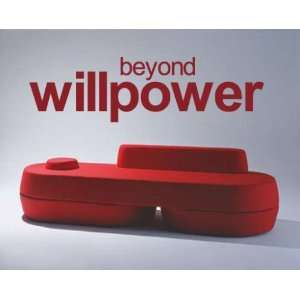 Beyond Willpower Sports Vinyl Wall Decal Sticker Mural Quotes Words