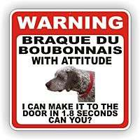 BRAQUE DU BOURBONNAIS DOOR WARNING DECAL STICKER DOG