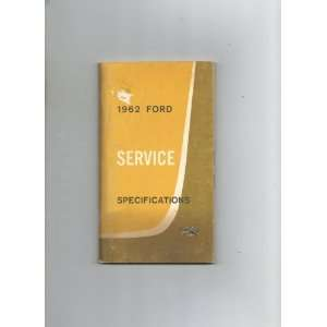 1962 Ford Service Specifications Ford Motor Company Books