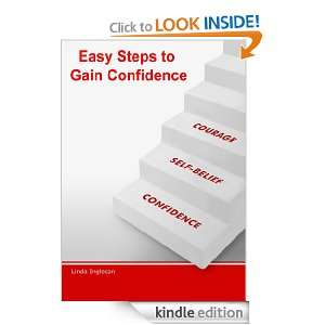 Easy Steps To Gain Confidence Linda Ingleson  Kindle