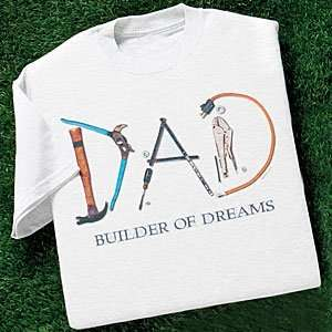 Fathers Day Gifts T shirt M   Xl Builder of Dreams
