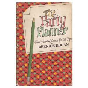 The party planner; Food, fun, and games for all ages