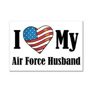 I Love My Air Force Husband Fridge Magnet