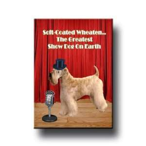 Wheaten Terrier Greatest Show Dog Fridge Magnet