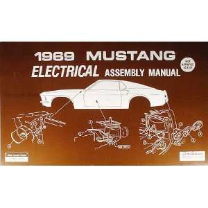 1969 Ford Mustang Electrical wiring Assembly Manual